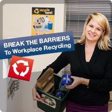 Break the Barriers to Workplace Recycling